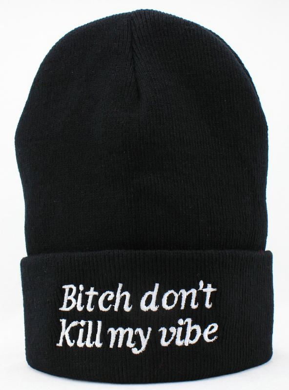 Bitch Donot Kill My Vibe Black Beanie JT