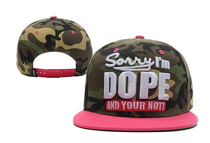 Sorry I am Dope And Your Not Hat XDF